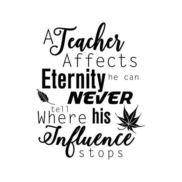 Teacher affects eternity influence Graphics SVG Dxf EPS Png Cdr Ai Pdf Vector