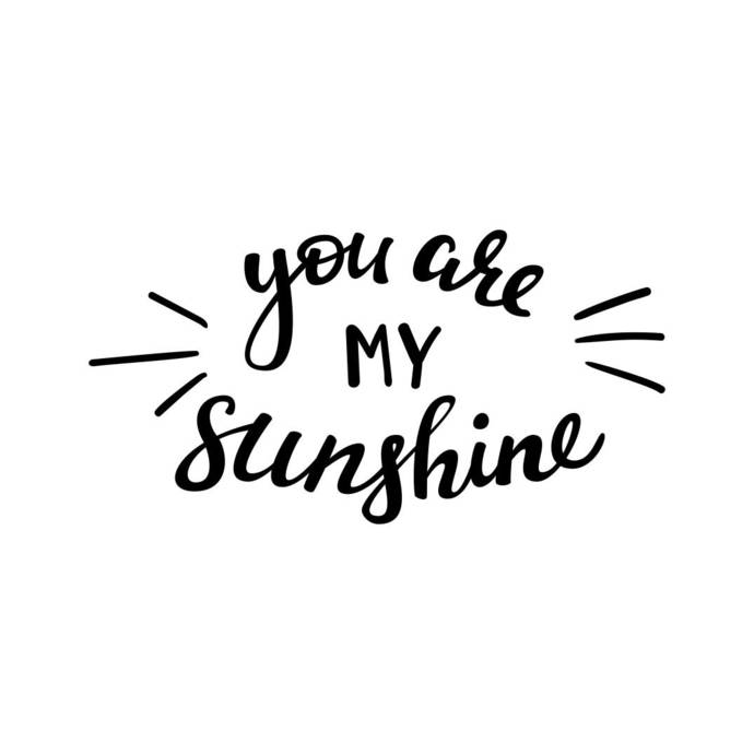 You are my sunshine Phrase Graphics SVG Dxf EPS Png Cdr Ai Pdf Vector Art