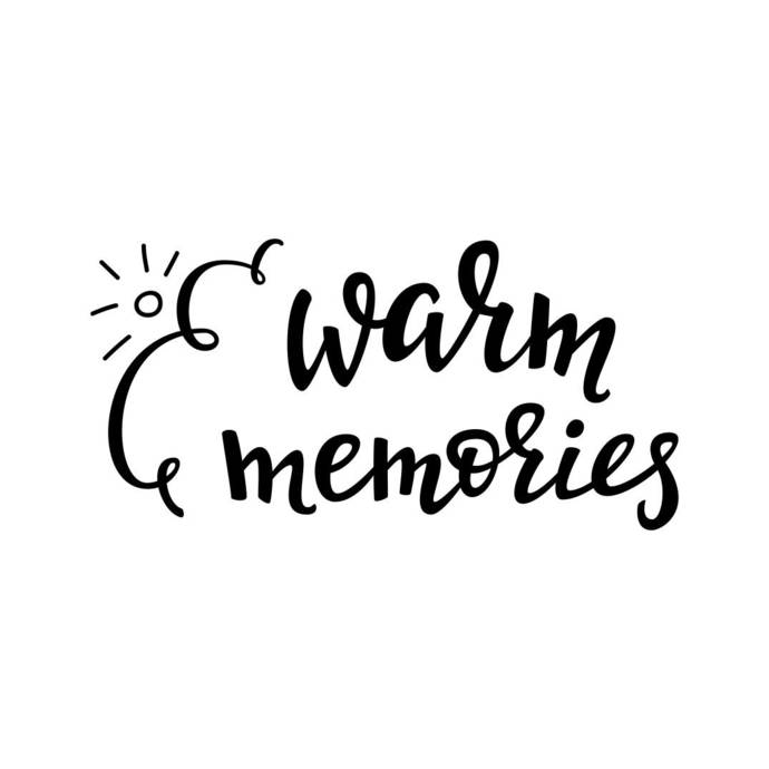 Warm Memories Phrase Graphics SVG Dxf EPS Png Cdr Ai Pdf Vector Art Clipart