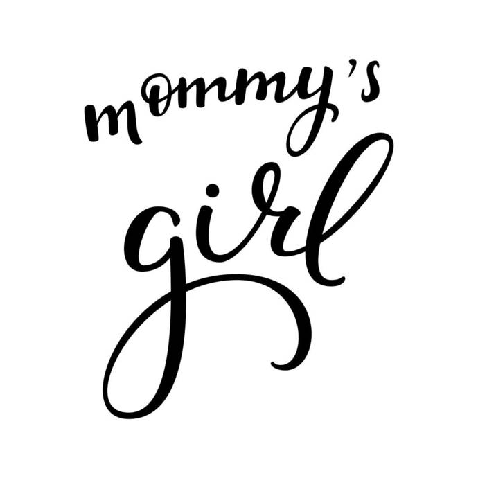 Mommys Girl Phrase Graphics Svg Dxf Eps Png Cdr Ai Pdf Vector Art Clipart