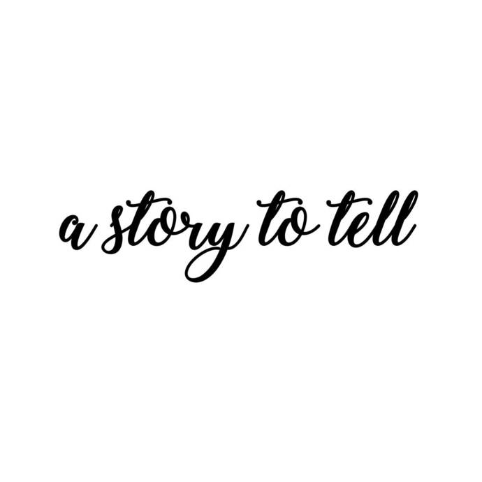 a story to tell quote Phrase Graphics SVG Dxf EPS Png Cdr Ai Pdf Vector Art