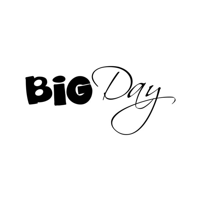 Big Day Letter Phrase Graphics SVG Dxf EPS Png Cdr Ai Pdf Vector Art Clipart