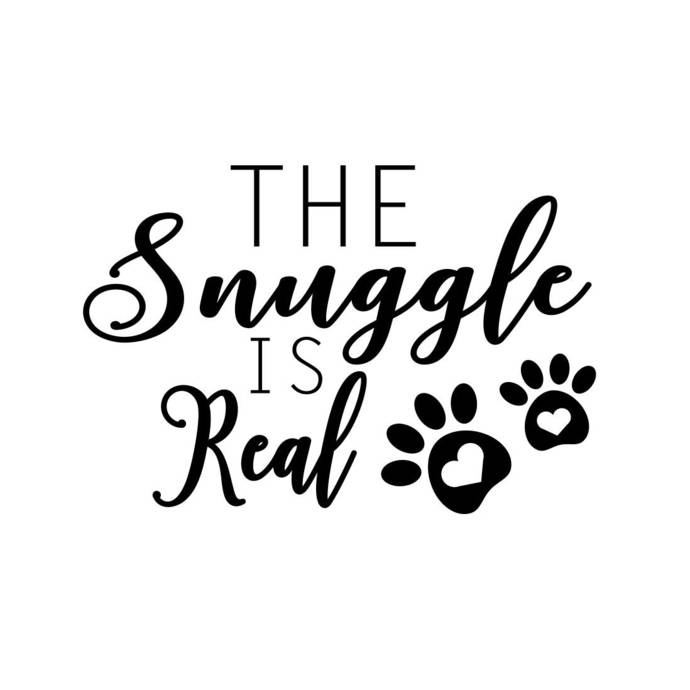The Snuggle is Real Phrase Graphics SVG Dxf EPS Png Cdr Ai Pdf Vector Art