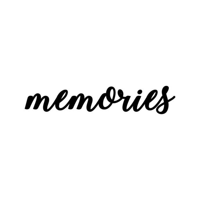 memories Letter Phrase Graphics SVG Dxf EPS Png Cdr Ai Pdf Vector Art Clipart