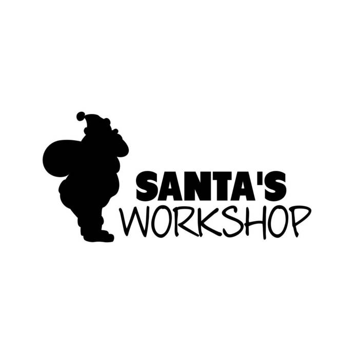 Santa Claus Workshop Phrase Graphics SVG Dxf EPS Png Cdr Ai Pdf Vector Art