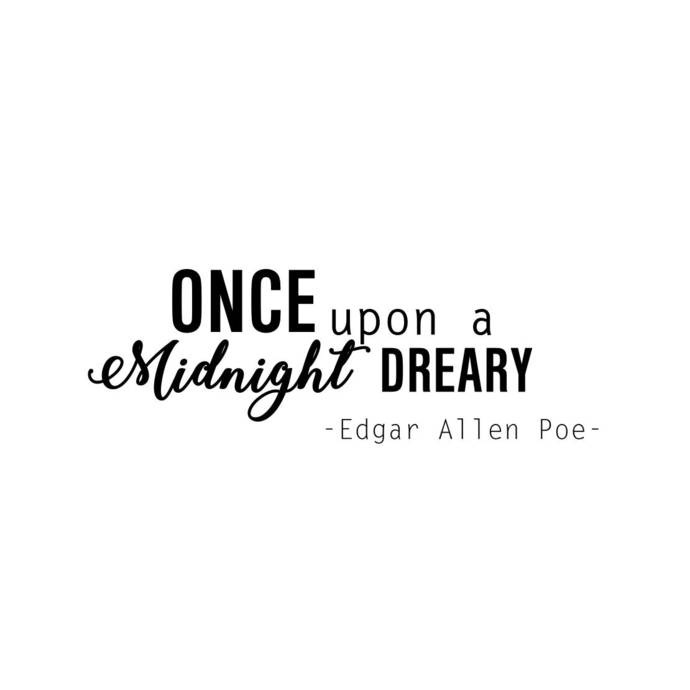 Once upon a Midnight Dreary quote Graphics SVG Dxf EPS Png Cdr Ai Pdf Vector Art