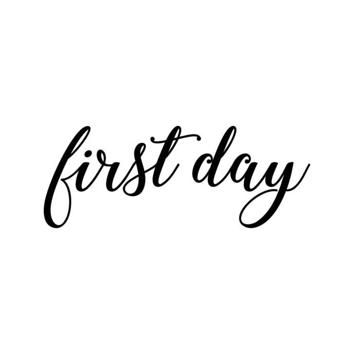 first day phrase letter Graphics SVG Dxf EPS Png Cdr Ai Pdf Vector Art Clipart