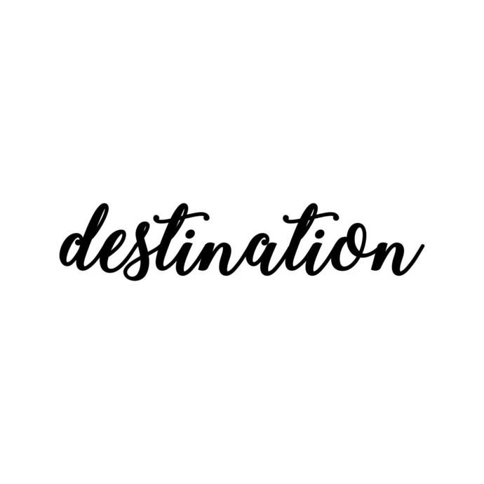 Destination letter sign phrase Graphics SVG Dxf EPS Png Cdr Ai Pdf Vector Art