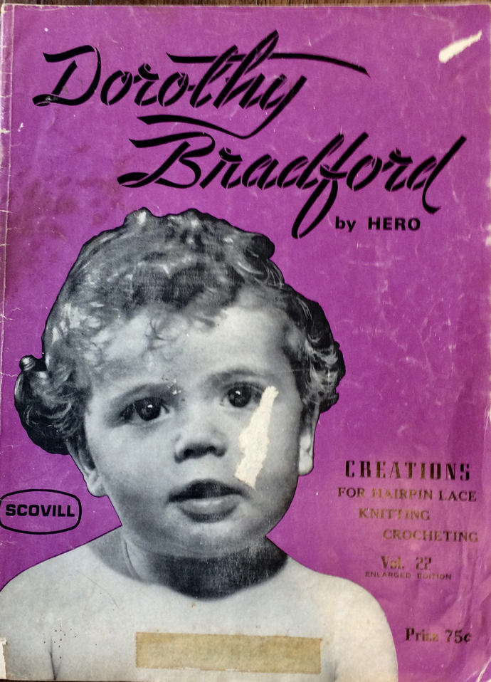 Vintage Dorothy Bradford Crochet Knitting Hairpin Lace Booklet 1940's Vintage