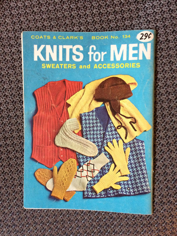 Coats and Clark Book No. 134 Knit and Crochet 1962 Vintage Book Knits for Men