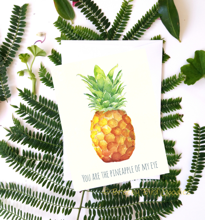 Pineapple Card, Watercolour Pineapple, You Are the Pineapple of My Eye, Love