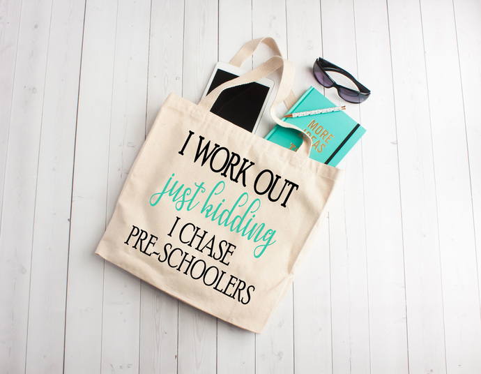 I workout just kidding i chase preschoolers, teacher appreciation gifts, Custom
