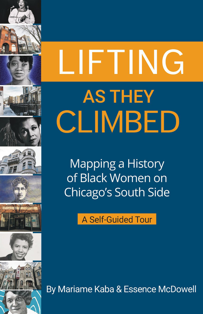 Lifting As They Climbed: Mapping a History Black Women on Chicago's South Side