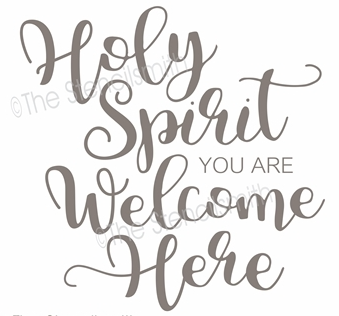 Inspirational sign Holy Spirit You are welcome here Jesus religious spiritual