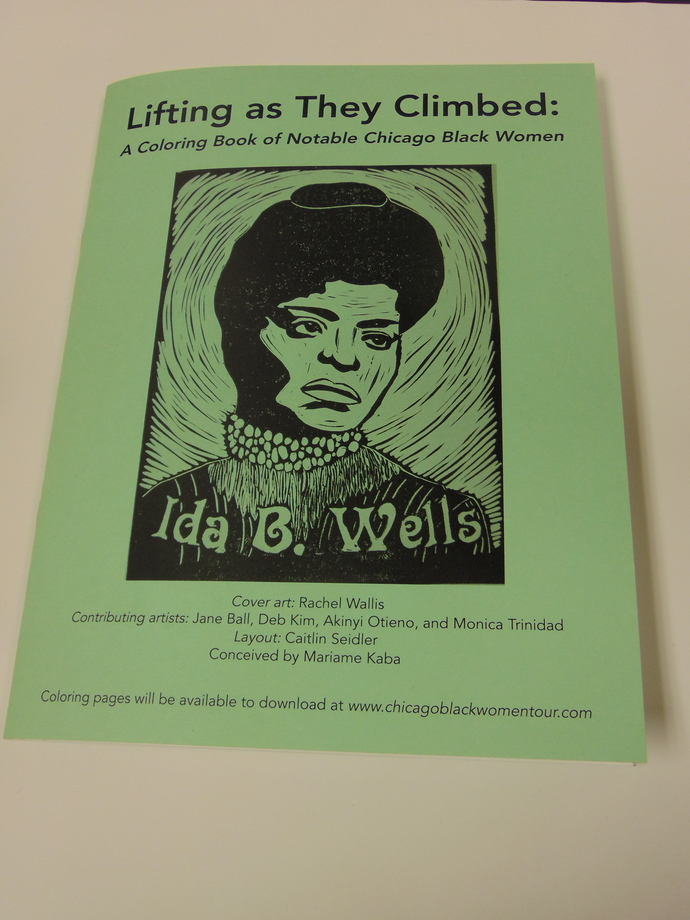 Lifting As They Climbed: A Coloring Book of Notable Chicago Black Women