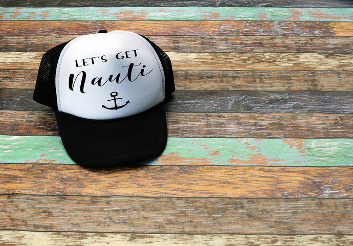 Lets get nauti, last sail, custom trucker hats, bridesmaids hats, Personalized