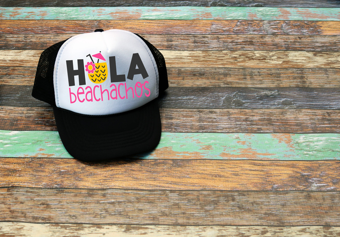 Hola Beachachos, custom trucker hats, birthday hats, Personalized trucker Hat,