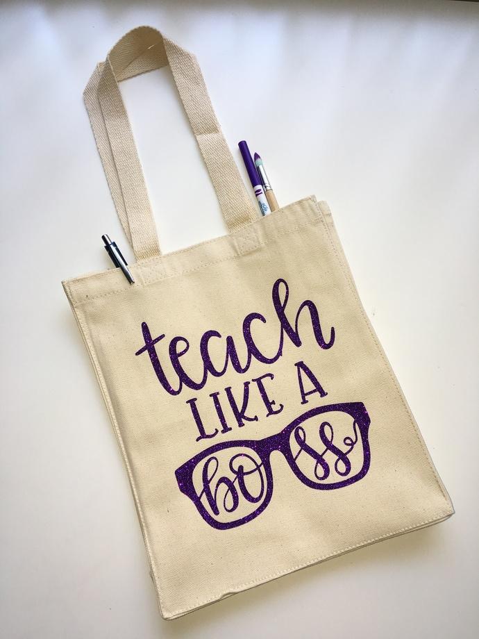 Teach Like a boss, teacher appreciation gifts, Custom tote bags, unique teachers