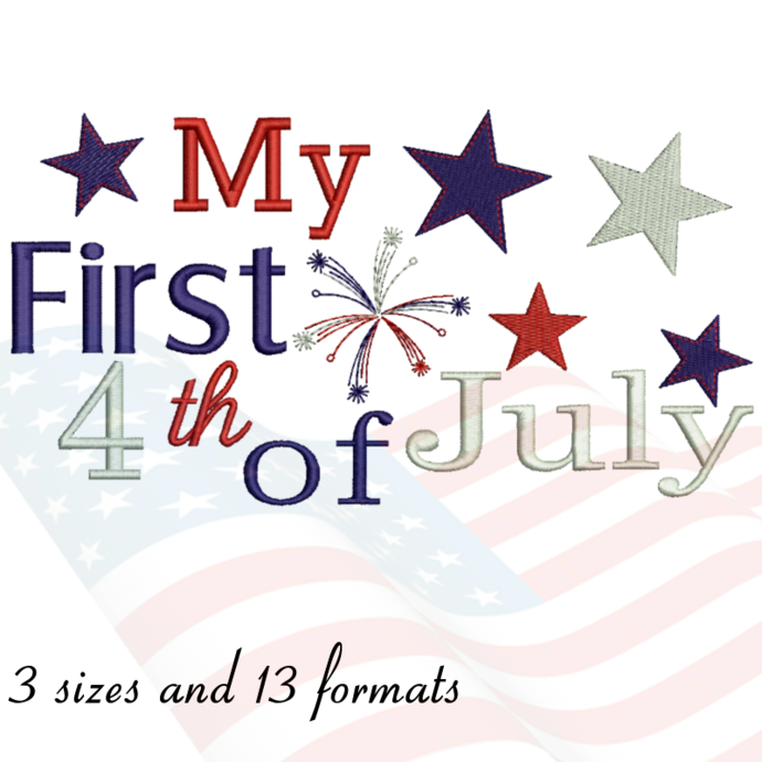 My first 4th of July embroidery design Patriot machine designs pattern instant