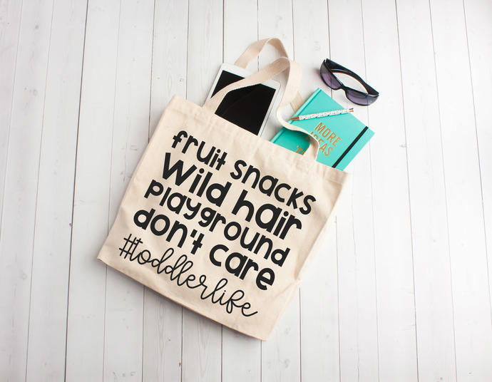 Toddler life, tote bags for kids, kids bags, Custom tote bags, unique teachers