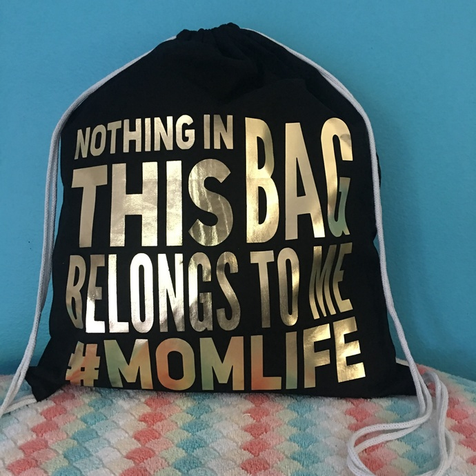 Mom life, mom bag,  Personalized Drawstring Backpack, Personalized Birthday
