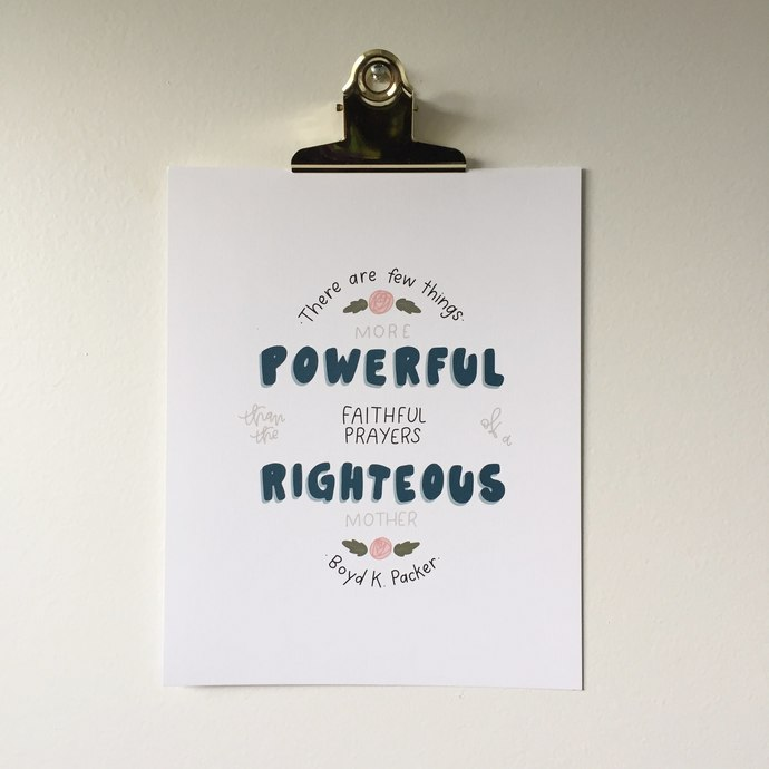 """""""Righteous Mother"""" Hand Lettered Black and White Floral Boyd K Packer Quote Art"""