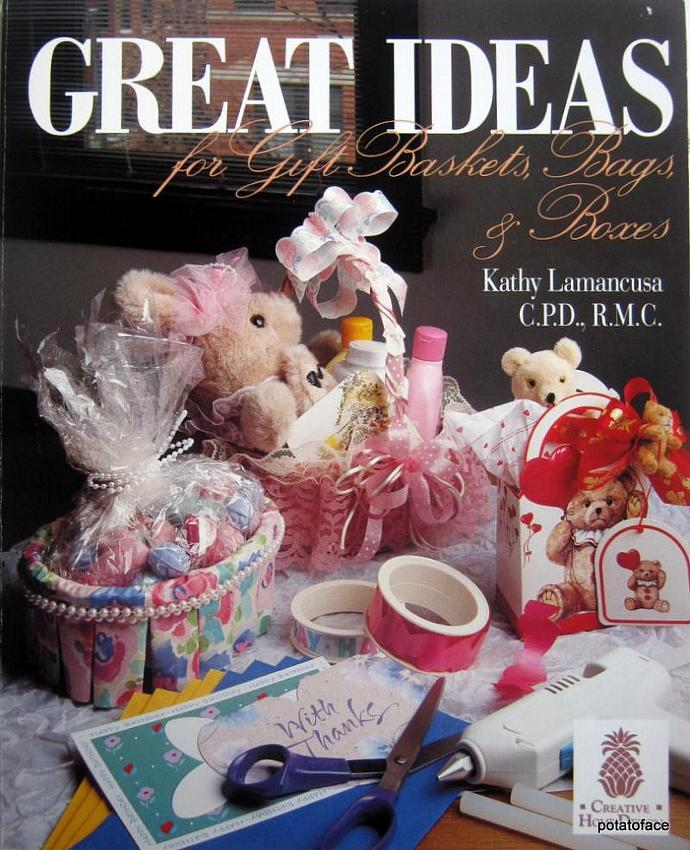 Great Ideas for Gift Baskets, Bags, & Boxes