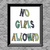 No Girls Allowed - Printable Wall Art