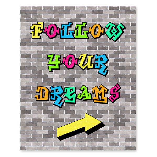 Follow Your Dreams - Graffiti - Printable Wall Art