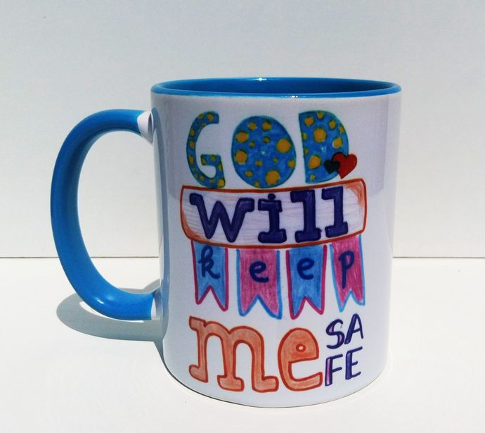 God Will Keep Me Safe, Christian Gift, Coffee Mug, Tea Cup, Handpainted Design