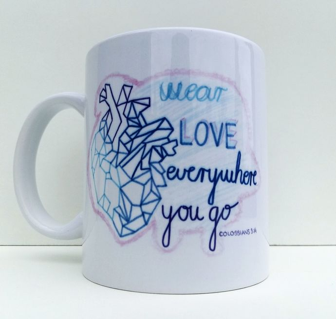 Wear Love Everywhere You Go, Olossians 3:14, Christian Gift, Coffee Mug, Tea Cup