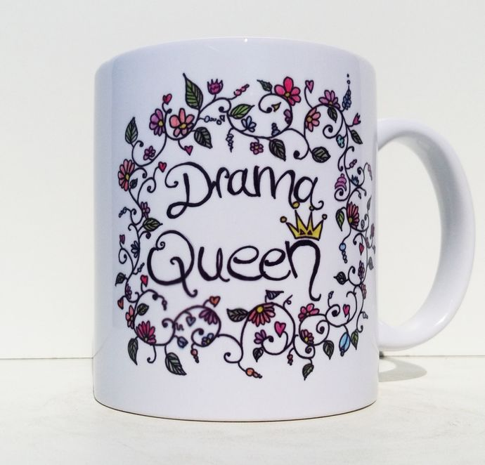 Drama Queen, Floral Woman Mug, Coffee Mug, Tea Cup