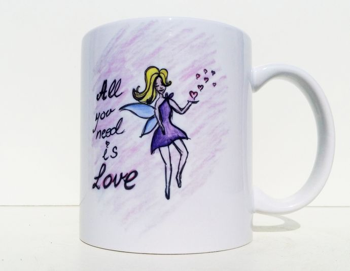Fairy All You Need Is Love, Fairy Mug, Fairy Quotes, Coffee Mug, Tea Cup