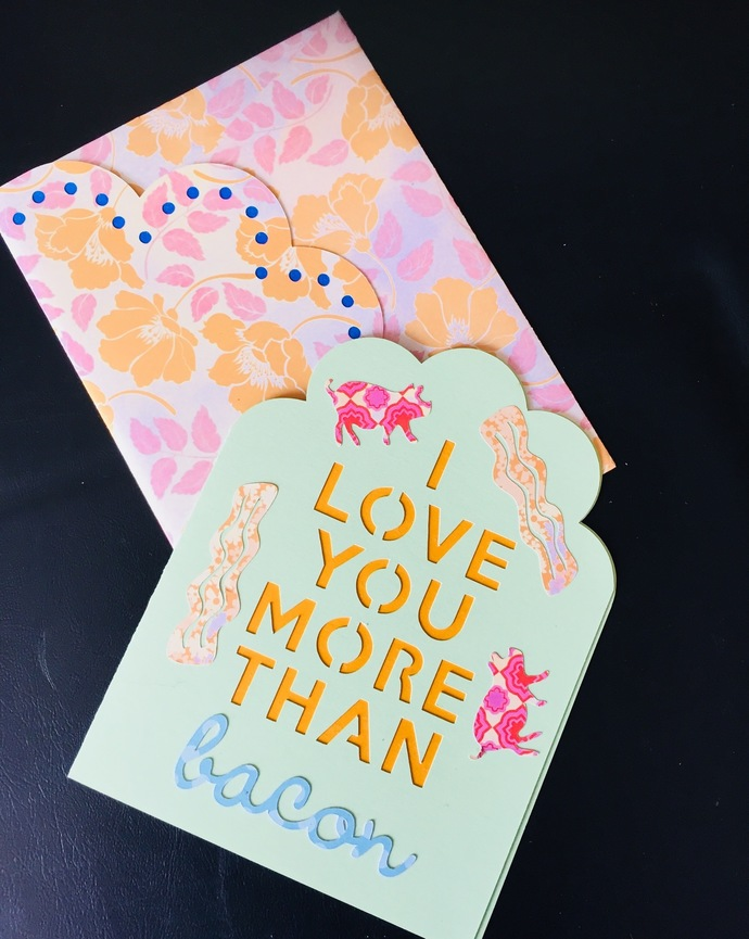 "Handmade greeting card ""I love you more than bacon"""