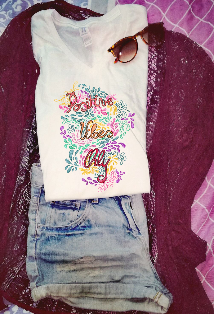 Positive Vibes Only, Woman T Shirt Tee, High Quality Cotton, Handpainted Design