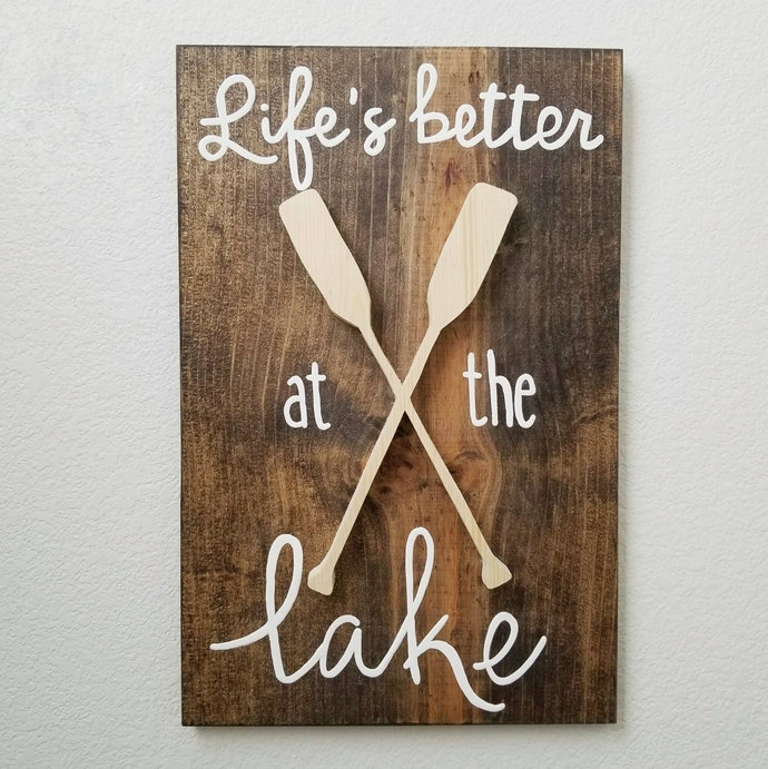 Life Is Better At The Lake Wood Sign, Lake House Decor, Lifeu0027s Better At