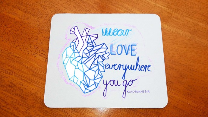 Christian Wear Love Everywhere I Go, Colossians 3:14, Mouse Pad, Mouse Mat