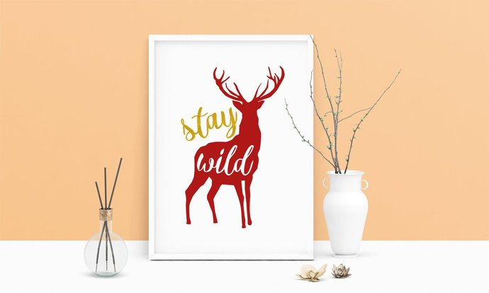 Saying Stay Wild Deer Printable Art, Wall Art, .PDF, Typography, Home Decor,
