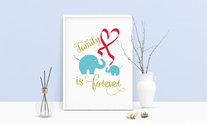 Family Is Forever Elephant Printable Art, Wall Art, .PDF, Typography, Home