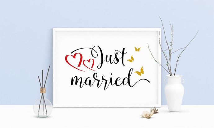 Saying Just Married Wedding Printable Art, Wall Art, .PDF, Typography, Home