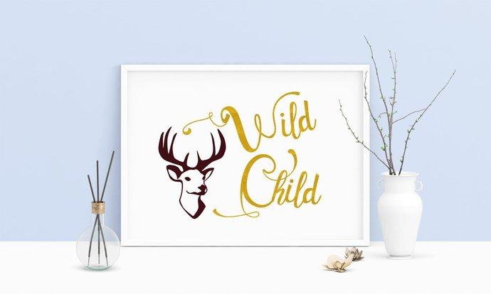 Saying Wild Child Deer Head Printable Art, Wall Art, .PDF, Typography, Home