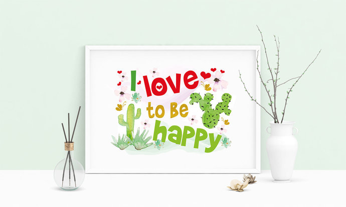 Saying I Love To Be Happy Cactus Printable Art, Wall Art, .PDF, Typography, Home