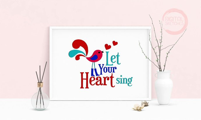 Machine Embroidery Design Saying Let Your Heart Sing Art Wall Decor Embroidery