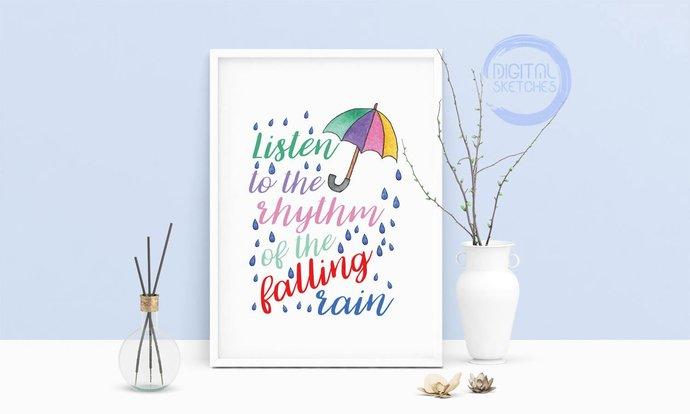 Saying Listen To The Rhythm Of The Falling Rain Saying Printable Art, Wall Art,