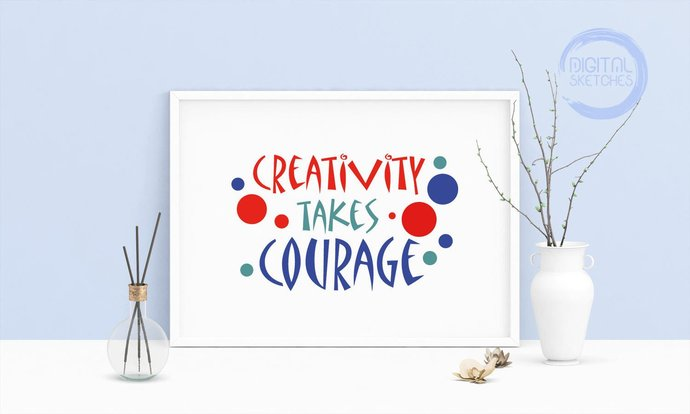 Saying Quote Creativity Takes Courage Printable Art, Wall Art, Matisse Quote,