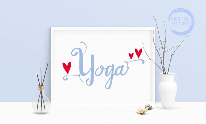 Saying Yoga Printable Art, Wall Art, .PDF, Typography, Home Decor, Print Art,