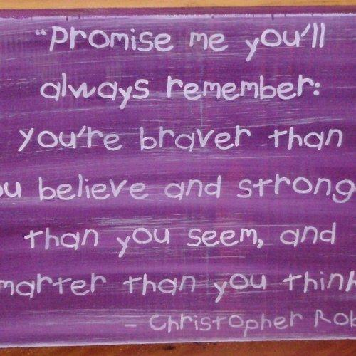 Winnie the Pooh Sign Promise Me You're stronger smarter Plaque Nursery New Baby