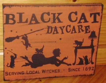 Primitive witch signs Black Cat Daycare Halloween Sign Witches Cats Decorations
