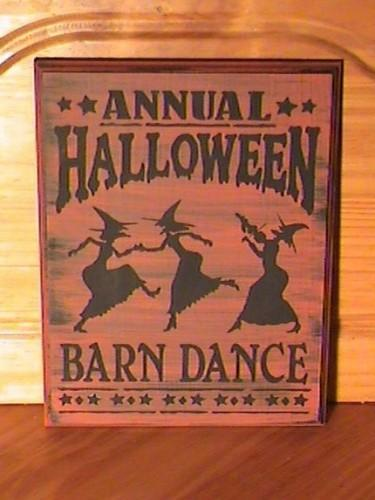 Halloween Party Signs Decorations Annual halloween Barn Dance Witches primitive