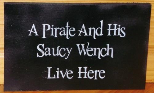 Pirates Primitive Sign A Pirate and His Saucy Wench live here Bar Beach Man Cave